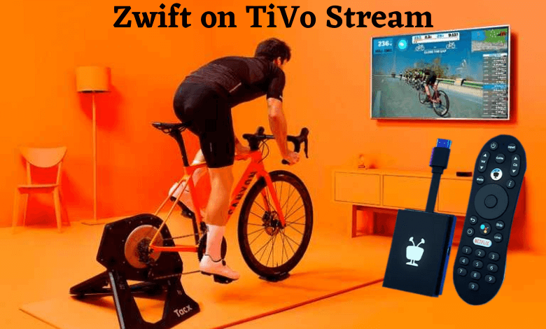 How to Stream Zwift on TiVo Stream [Two Easy Ways]