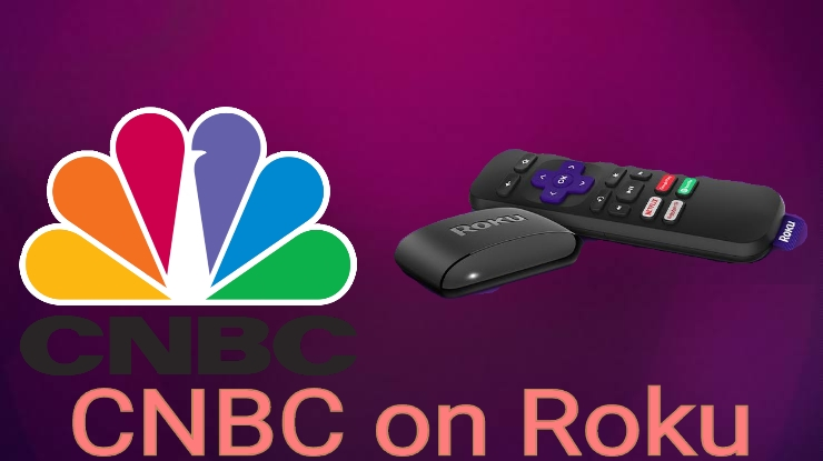 How to Install CNBC on Roku Streaming Devices