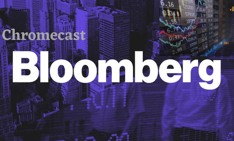 How to Chromecast Bloomberg [3 Easy Ways]