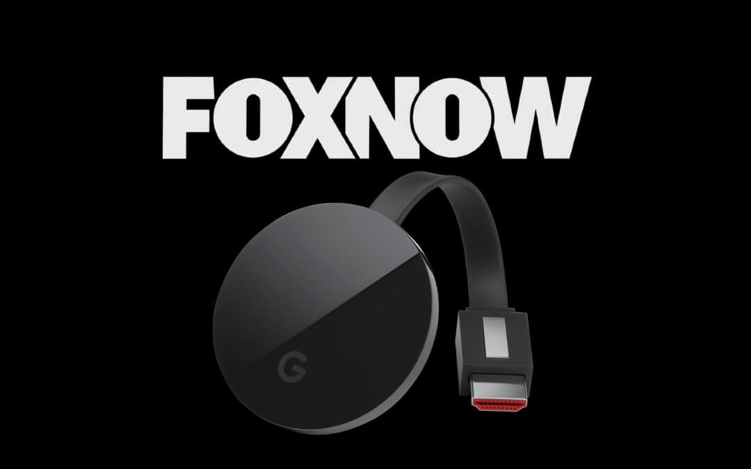 How to Stream Fox Now on Chromecast [Easy Methods]