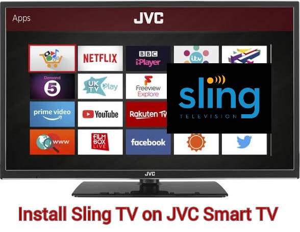 How to Install Sling TV on JVC Smart TV